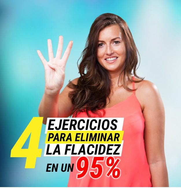 Con solo estos 4 ejercicios eliminarás la Flacidez en un 95%
